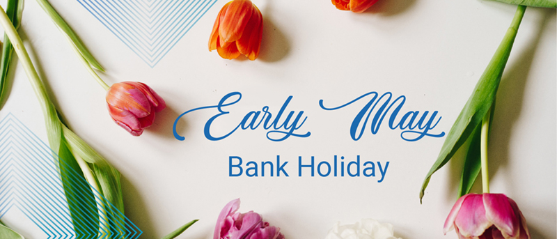 Early May Bank Holiday